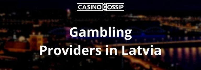 Gambling Providers in Latvia