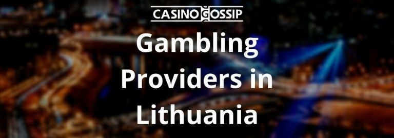 Gambling Providers in Lithuania
