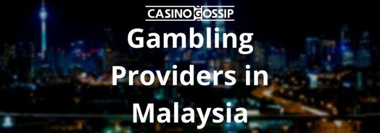 Gambling Providers in Malaysia