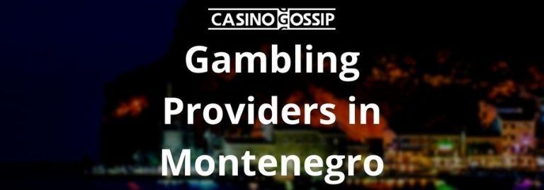 Gambling Providers in Montenegro
