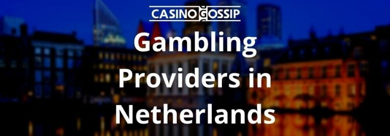 Gambling Providers in Netherlands