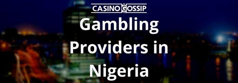 Gambling Providers in Nigeria