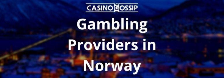 Gambling Providers in Norway