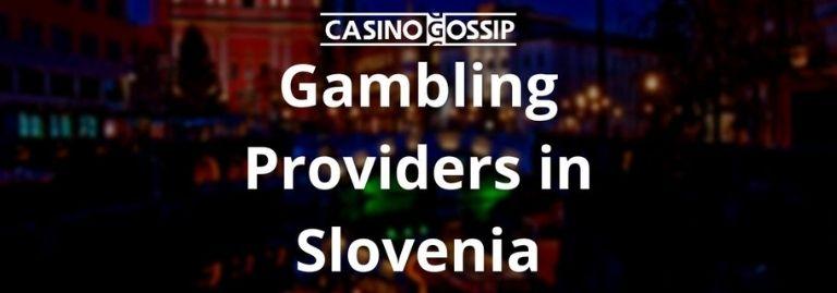Gambling Providers in Slovenia