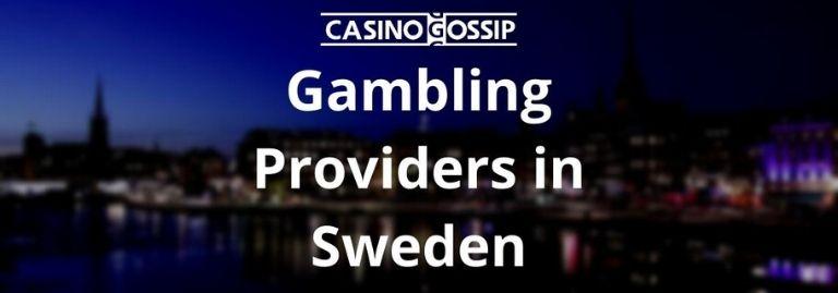 Gambling Providers in Sweden