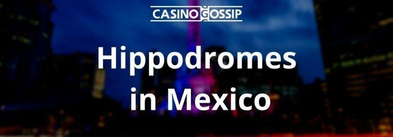 Hippodrome in Mexico